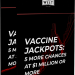 Image of Vaccine Jackpots: 5 More Chances at $1 Million or More