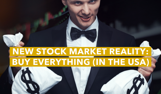 New Stock Market Reality_ Buy Everything (in the USA)