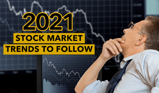 2021 Stock Market Trends To Follow