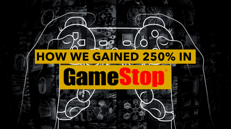 How We Gained 250% in GameStop (GME)