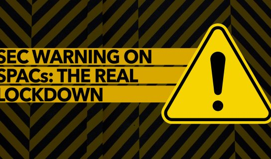 SEC Warning on SPACSs: The Real Lowdown