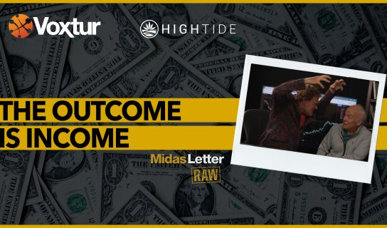 The Outcome is Income | Midas Letter RAW