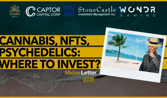 Cannabis, NFTs, Psychedelics: The Best Emerging Sector? | Midas Letter RAW ft. FLGC, CGOC, CPTR, WDR