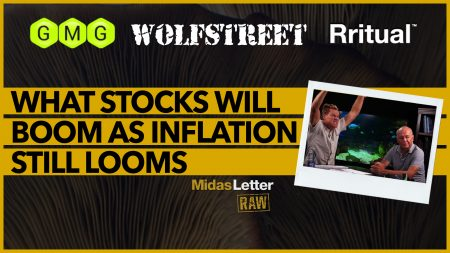 What Stocks Will Boom as Inflation Still Looms? | Midas Letter RAW ft GMG, RSF, WolfStreet