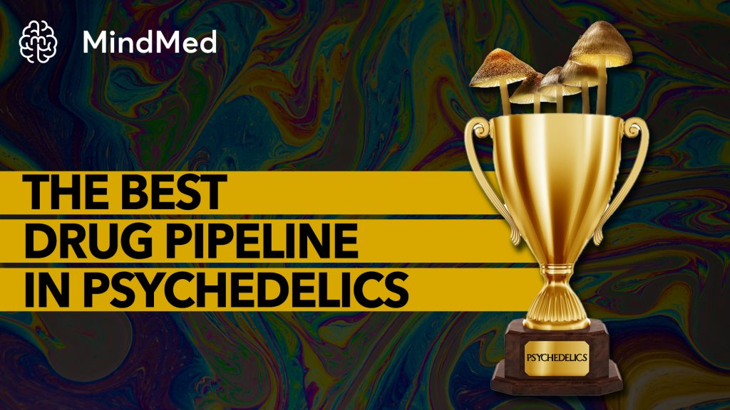 The Most Compelling Drug Pipeline in Psychedelics?   MindMed (MNMD)