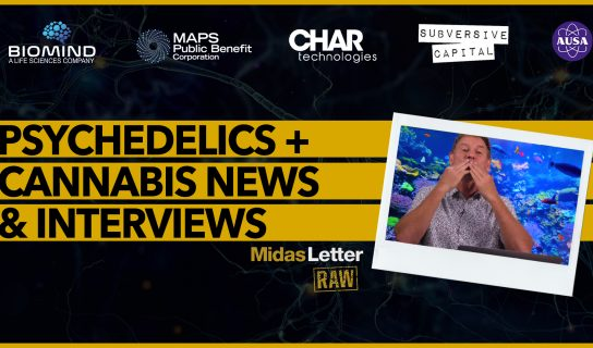 🍁🍄 Mind-Altering News & Interviews | Midas Letter RAW ft BMND, MAPS, Subversive, Terry Booth, YES