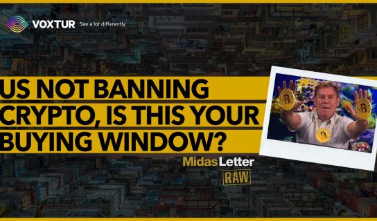US Not Banning Crypto, Is This Your Buying Window? | Midas Letter RAW ft Voxtur (VXTR)