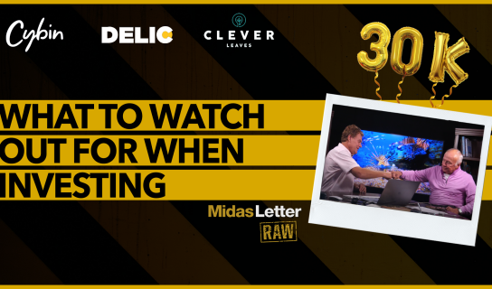 What to Watch Out For When Investing | Midas Letter RAW ft DELC, CYBN, CLVR